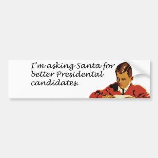 Un mejor chiste de los candidatos presidenciales etiqueta de parachoque