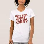 Un mejor dolor que triste camiseta