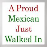 Un mexicano orgulloso acaba de caminar adentro posters
