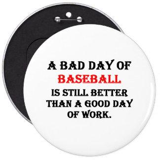 Un mún día de béisbol pin redondo de 6 pulgadas