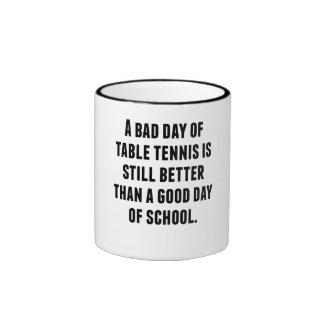 Un mún día de tenis de mesa taza de café
