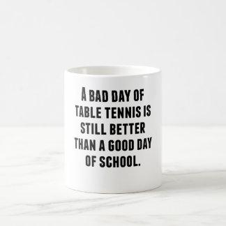 Un mún día de tenis de mesa taza