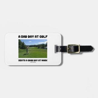 Un mún día en el golf bate un buen día en el traba etiquetas maletas