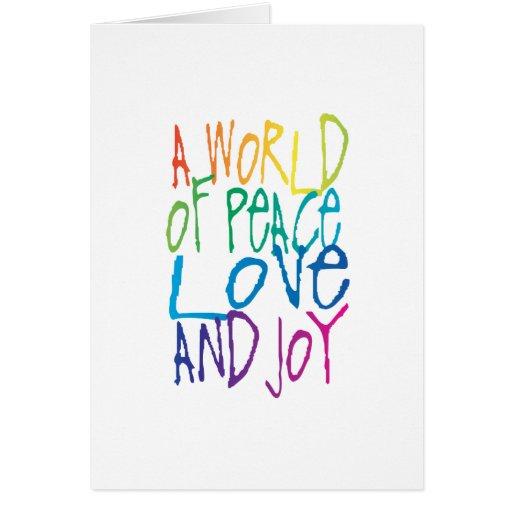 Un mundo de la paz, del amor, y de la alegría tarjeta de felicitación