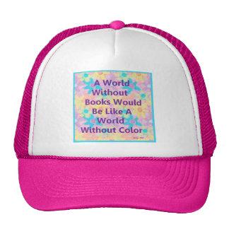 Un mundo sin los libros estaría como gorras