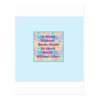 Un mundo sin los libros estaría como postal