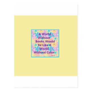 Un mundo sin los libros estaría como postales