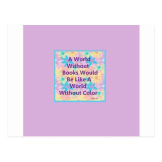 Un mundo sin los libros estaría como tarjetas postales