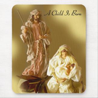 Un niño nace - el nacimiento de Cristo Mousepad