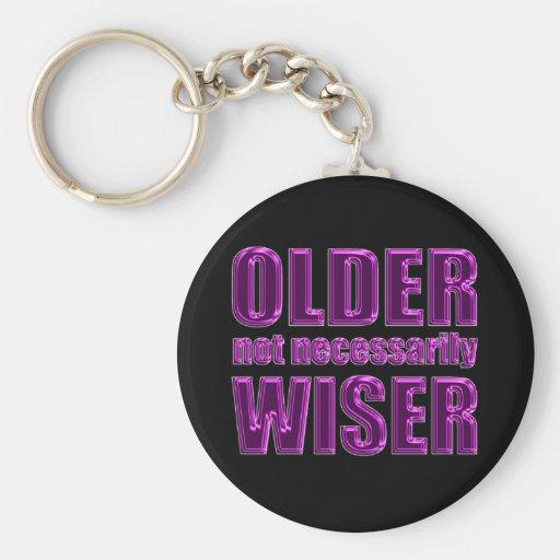 un no más sabio más viejo llavero personalizado