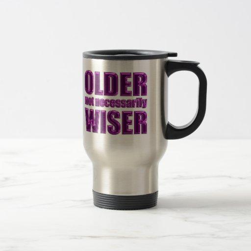 un no más sabio más viejo tazas de café