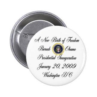 Un nuevo nacimiento de presidente Obama de la libe Pin Redondo De 2 Pulgadas