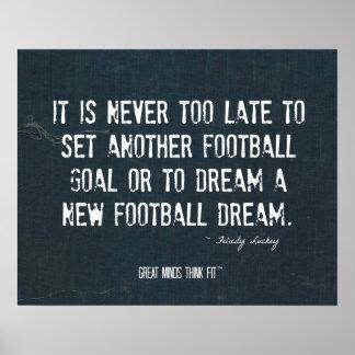 Un nuevo poster del sueño del fútbol en dril de al