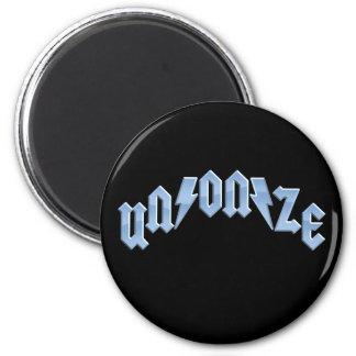 UN/ON/ZE 2 INCH ROUND MAGNET