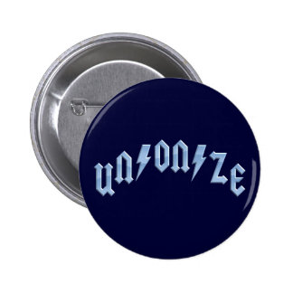 UN/ON/ZE PIN REDONDO DE 2 PULGADAS