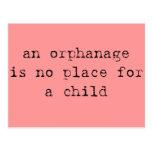 un orfelinato no es ningún lugar para un niño postal
