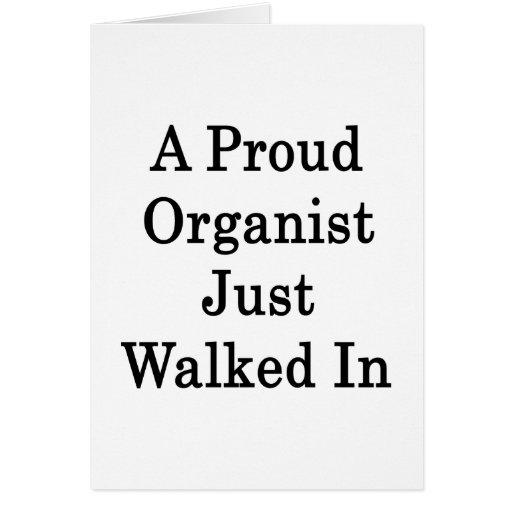 Un organista orgulloso acaba de caminar adentro felicitación