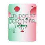 Un Padre Magnifico Italy Flag Colors Pop Art Rectangle Magnets