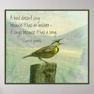 Un pájaro no canta porque tiene una cita de la póster