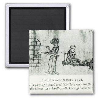 Un panadero fraudulento, 1293 imán cuadrado