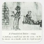 Un panadero fraudulento, 1293 calcomanía cuadradas personalizada