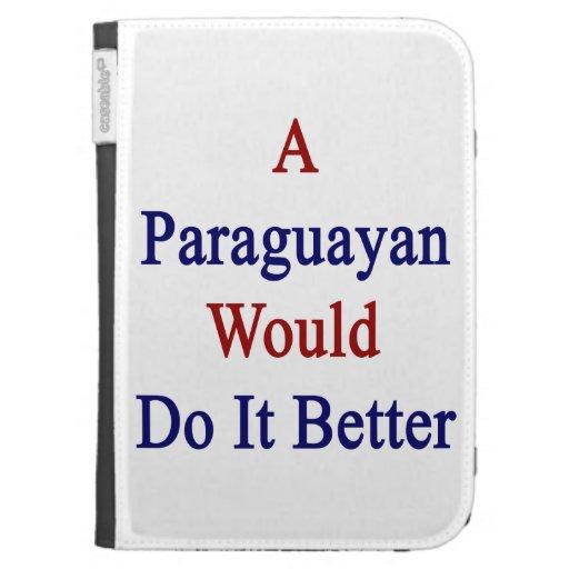 Un Paraguayan lo haría mejor