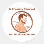 Un penique ahorrado es ridículo etiqueta redonda