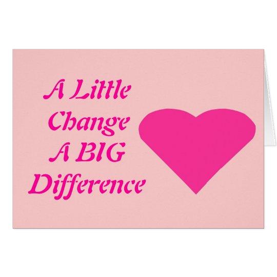 Un pequeño cambio, una diferencia grande tarjeta de felicitación