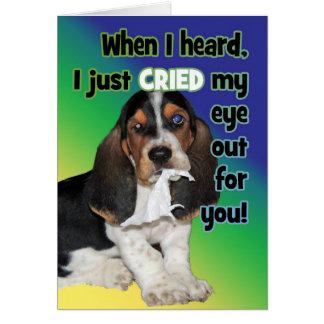 Un perrito del afloramiento del ojo gritó ojo para tarjeta de felicitación