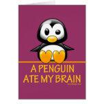 Un pingüino comió mi cerebro felicitación