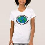 Un planeta es todo lo que usted consigue camiseta