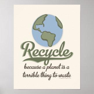 Un planeta es una cosa terrible para perder el póster