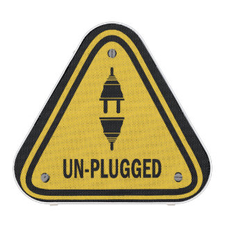 UN-PLUGGED Warning Sign Bluetooth Speaker