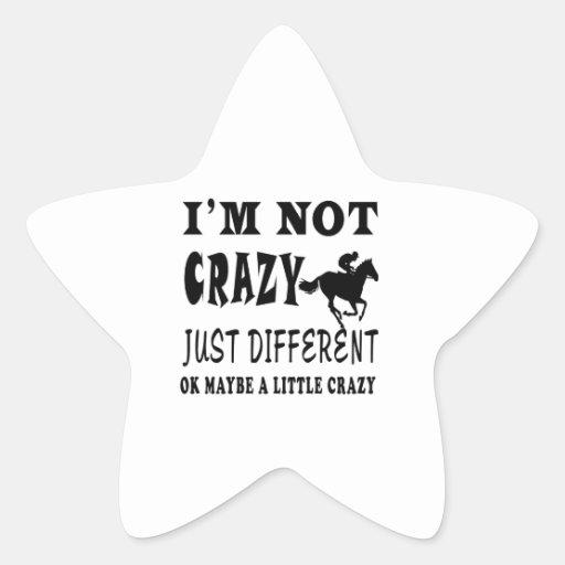 Un poco loco para la carrera de caballos calcomania forma de estrella personalizada