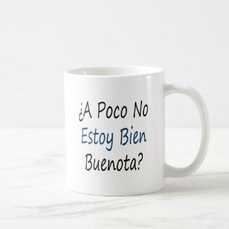Un Poco ningún Estoy Bien Buenota Taza De Café