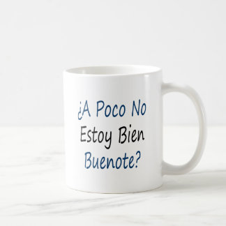 Un Poco ningún Estoy Bien Buenote Taza De Café