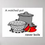 Un pote mirado nunca hierve cocinar el pote posters