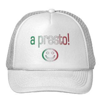 ¡Un presto! Colores de la bandera de Italia Gorra