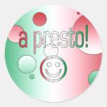 ¡Un presto! La bandera de Italia colorea arte pop Pegatina Redonda