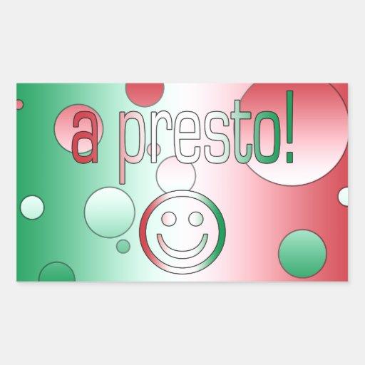 ¡Un presto! La bandera de Italia colorea arte pop Pegatina Rectangular