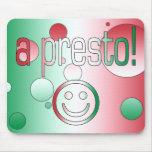 ¡Un presto! La bandera de Italia colorea arte pop Alfombrilla De Ratón