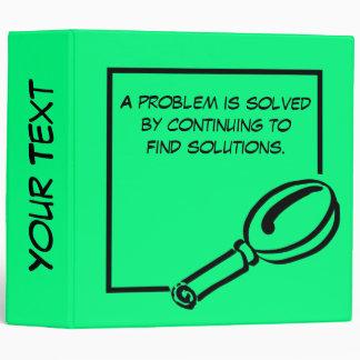 Un problema es solucionado continuando encontrando