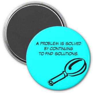 Un problema es solucionado continuando…. iman de nevera