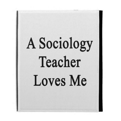 Un profesor de la sociología me ama