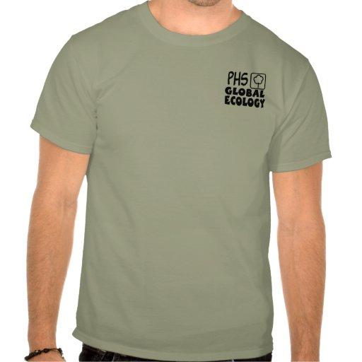 Un programa global de la ecología de la High Camisetas