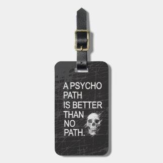 Un psicópata es mejor que ningún tipo cráneo de la etiqueta para equipaje
