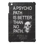 Un psicópata es mejor que ningún tipo cráneo de la iPad mini cárcasa