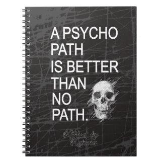 Un psicópata es mejor que ningún tipo cráneo de la libro de apuntes