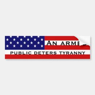 Un público armado disuade tiranía etiqueta de parachoque