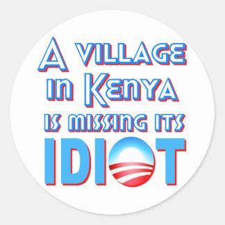 Un pueblo en Kenia está faltando a su idiota Obama Pegatina Redonda